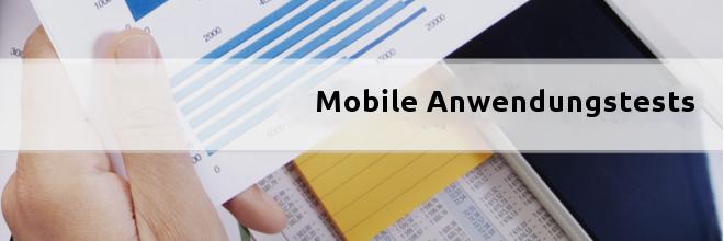 Was sind die Mobile Anwendungstests?
