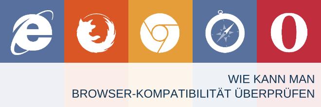 Wie kann man Browser-Kompatibilität überprüfen