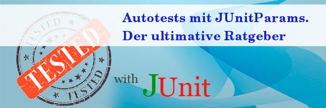 Was soll man über diesen JUnitParams wissen?