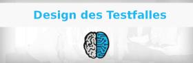 Wie sind Testfälle geschrieben